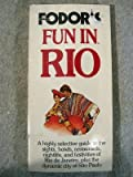 Fun in Rio, Fodor's Travel Publications, Inc. Staff, 067901358X
