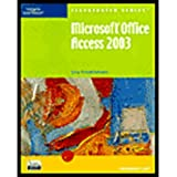 Microsoft Access 2003 - Illustrated Introductory, Friedrichsen, Lisa, 0619188073