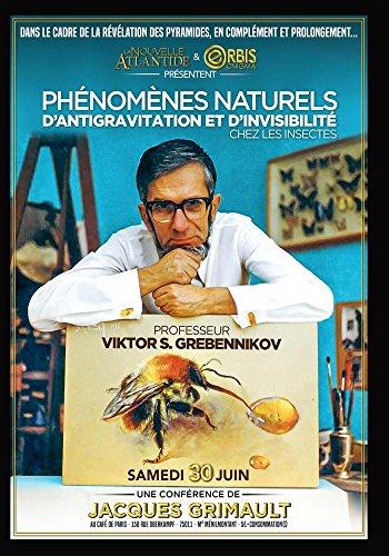 - Phénomènes Naturels d'Antigravitation et d'Invisibilité chez les Insectes, une conférence LNA de Jacques Grimault, au Café De Paris