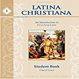 Latina Christiana 1, Student Book (4th Edition 2015) (Latin Edition)