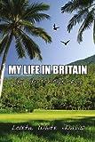 My Life in Britian, Loleta Davis, 1425979017