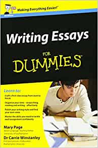 Writing Essays for Dummies – Mary PageCarrie Winstanley