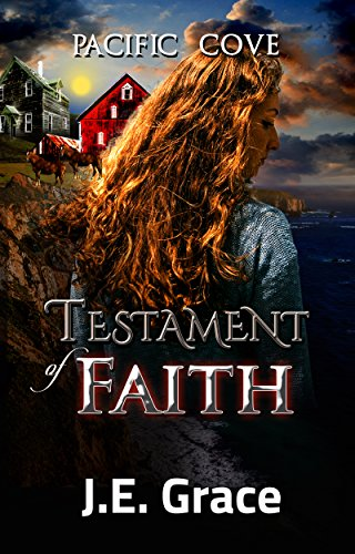 Pacific Cove: Testament of Faith (Pacific Cove Short Read Series Book 2) by [Grace, J.E.]