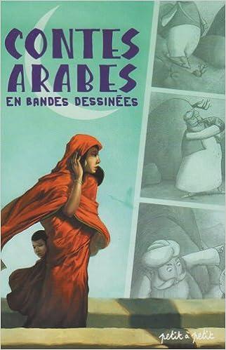 En ligne téléchargement Contes arabes en bandes dessinées pdf, epub