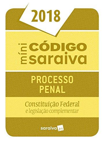 Mini Código. Processo Penal