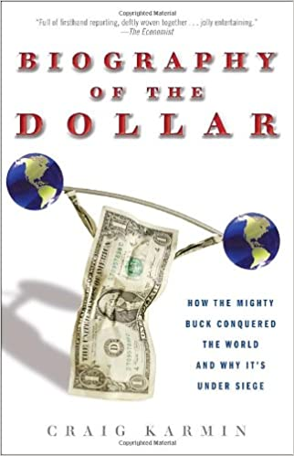 Biography Of The Dollar How The Mighty Buck Conquered The