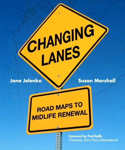 Changing Lanes: Road Maps to Midlife Renewal by Radom Press