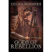 Gods of Rebellion (The Black Dream Book 4)
