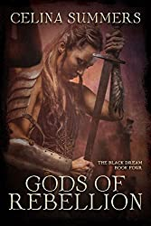 Gods of Rebellion (The Black Dream Book 4)