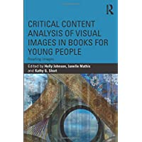 Critical Content Analysis of Visual Images in Books for Young People: Reading Images