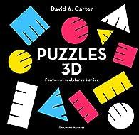 Puzzles 3D par David A. Carter