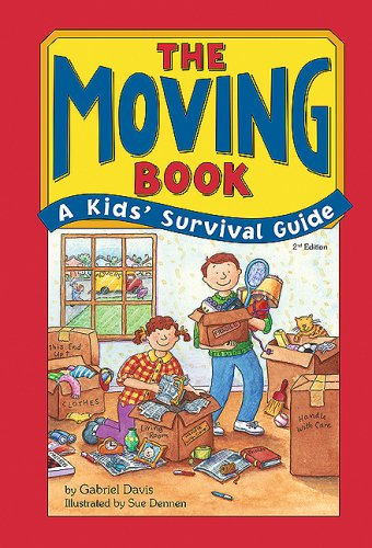(The Moving Book: A Kids' Survival Guide)