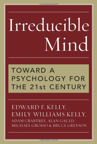 Irreducible Mind: Toward a Psychology for the 21st Century, With CD containing F. W. H. Myers's hard-to-find classic 2-volume Human Personality (1903) and selected contemporary reviews pdf epub
