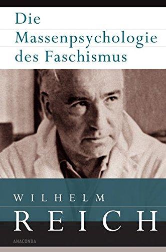 Die Massenpsychologie des Faschismus