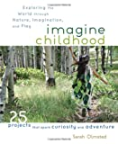 Imagine Childhood, Sarah Olmsted, 1590309707