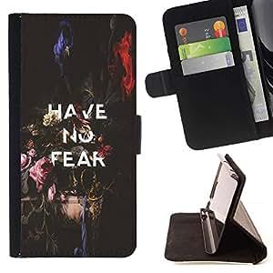 Momo Phone Case / Flip Funda de Cuero Case Cover - No tenga ningún miedo inspirador mensaje de texto - HTC One M9