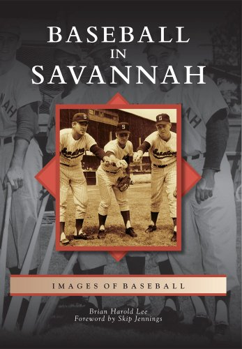 Baseball in Savannah (Images of Baseball)