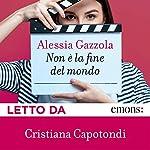 Non è la fine del mondo | Alessia Gazzola