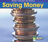 Saving Money, Rebecca Rissman, 1432910752
