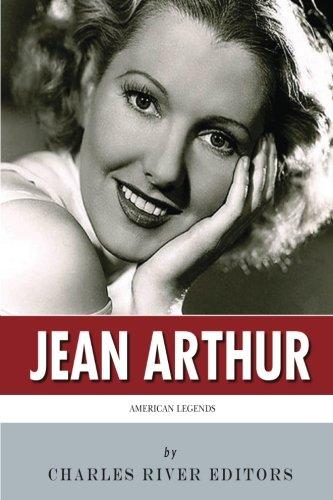 american legends life jean arthur