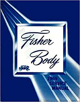 COMPLETE GM FISHER BODY REPAIR SHOP & SERVICE MANUAL For