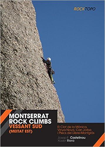 Montserrat Rock Climbs: Vessant Sud meitat est Altres natura ...