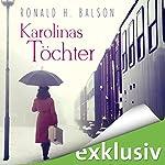 Karolinas Töchter | Ronald H. Balson