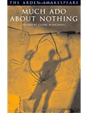 Much Ado about Nothing (Arden Shakespeare: Third Series) 3rd (third) Edition by William Shakespeare published by Arden Shakespeare (2005) Paperback