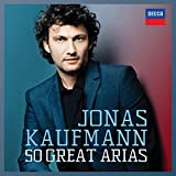 Music : Jonas Kaufmann - 50 Great Arias by Jonas Kaufmann (2014-09-16)