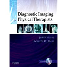 Diagnostic Imaging for Physical Therapists - E-Book