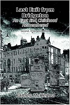 Book Last Exit from Bridgeton: an East End childhood remembered by James McKenna (2006-09-13)