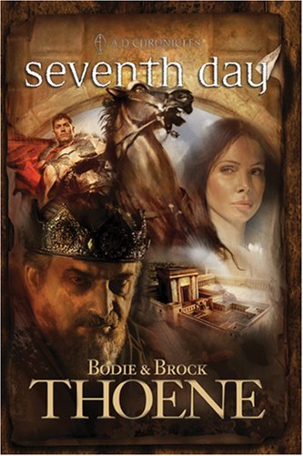 Read Online Seventh Day (A. D. Chronicles, Book 7) ebook