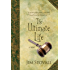 The Ultimate Life: A Novel (The Ultimate Gift Series)
