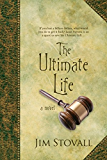 The Ultimate Life: A Novel (The Ultimate Gift Series Book 2)