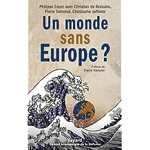 UN MONDE SANS EUROPE