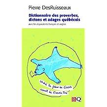 Dictionnaire des proverbes, dictons et adages québécois