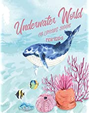 coloring book for kids underwater world: Ocean Animals Sea Creatures Fish. Big Coloring Books for Toddlers, Kid, Baby, Early Learning, ... Relaxing and Stress-Relief Activity 80 page