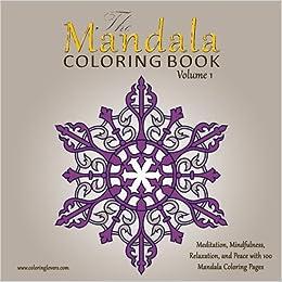 Amazon Com The Mandala Coloring Book 100 Mandala Coloring Pages