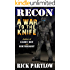 Recon:  A War to the Knife