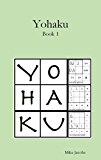 Yohaku: A New Type of Number Puzzle