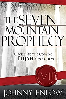 Invading babylon the 7 mountain mandate lance wallnau bill the seven mountain prophecy unveiling the coming elijah revolution fandeluxe Image collections