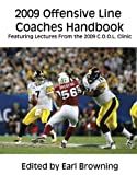 2009 Offensive Line Coaches Handbook, Earl Browning, 1606790668