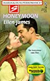 Honeymoon, Ellen James, 0373707991