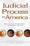 Judicial Process in America, Robert A. Carp and Ronald Stidham, 0872893413