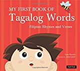 My First Book of Tagalog Words: Filipino Rhymes and Verses