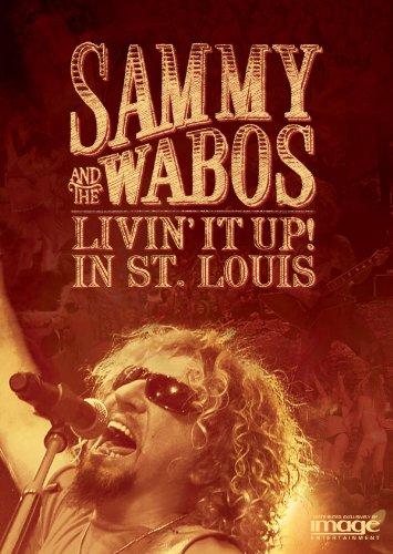 Sammy Hagar and the Wabos: Livin' It Up! In St. (Sammy Hagar Van Halen)