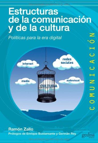Descargar Libro Estructuras De La Comunicación Y De La Cultura Ramon Zallo
