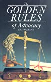 Golden Rules Of Advocacy
