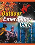 img - for Outdoor Emergency Care: Comprehensive Prehospital Care for Nonurban Settings book / textbook / text book