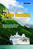Stern's Guide to the Cruise Vacation 2012, Steven B. Stern, 1455615005